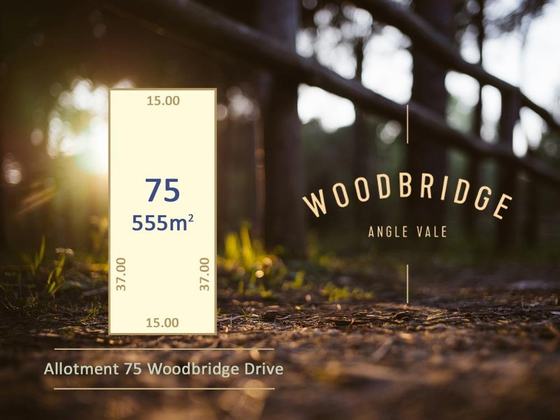 Lot 75 Woodbridge Drive, Angle Vale - Land for Sale in Angle Vale